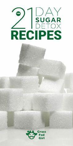 21 Day Sugar Detox Recipes |http://www.grassfedgirl.com/21-day-sugar-detox-recipes/