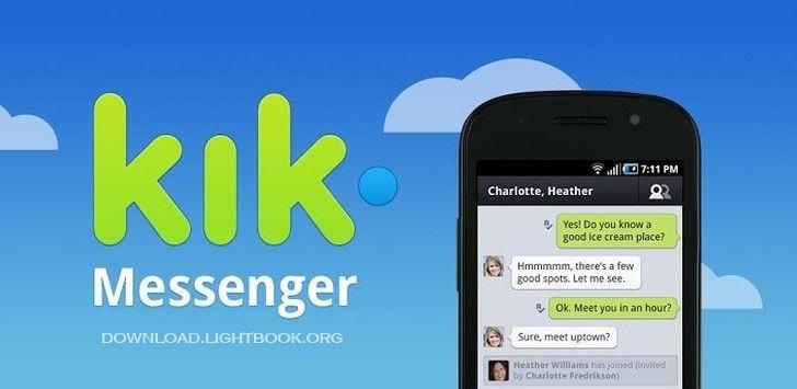 تحميل برنامج كيك ماسنجر 2018 Kik Messenger للتواصل الاجتماعي للاندرويد والايفون والايباد
