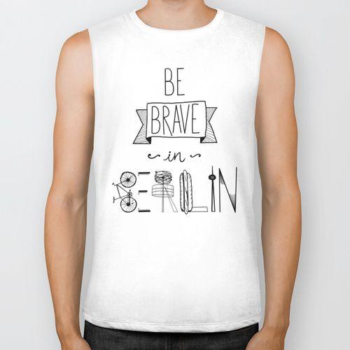 Be brave in Berlin by Villaraco  BIKER TANK / WHITE $28.00