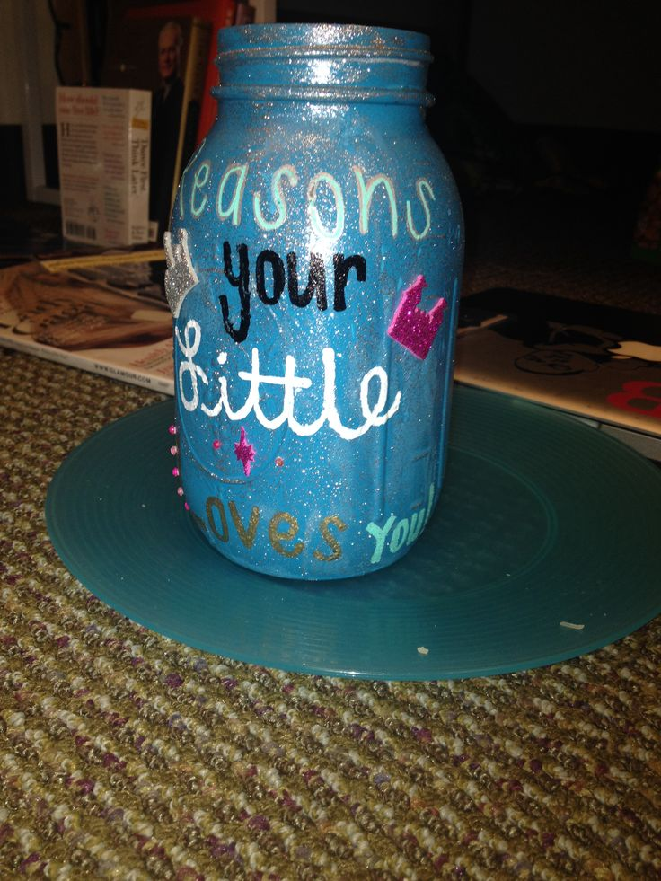 reasons your little loves you mason jar but reasons your big loves you doe