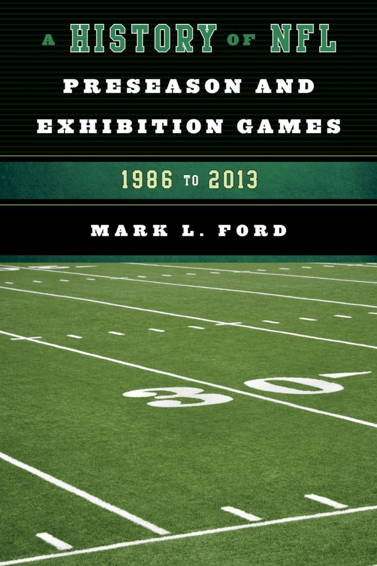 A History of NFL Preseason and Exhibition Games (eBook