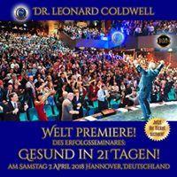 """Dr. Leonard Coldwell LIVE in Hannover, Germany! Weltpremiere des Seminars """"Gesund in 21 Tagen!"""" Sie gehen an einem Tag durch die 13 Sitzungen des IBMS Coachings und erleben wie sich Ihr Leben verändert! Es gibt ein Davor und ein """"Danch"""" ... lassen Sie sich dieses Erlebnis nicht entgehen! Das ist einmalig vom Erfinder der IBMS Methode persönlich durchs Coaching zu gehen! Jetzt noch schnell Plätze sichern! https://ibms.corcrm.com/offer/HANOVER3/"""