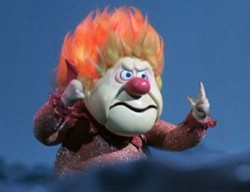 I'm Mr. Heat Miser, I'm Mr Hot...    Many of my hair styles have been based on this character...