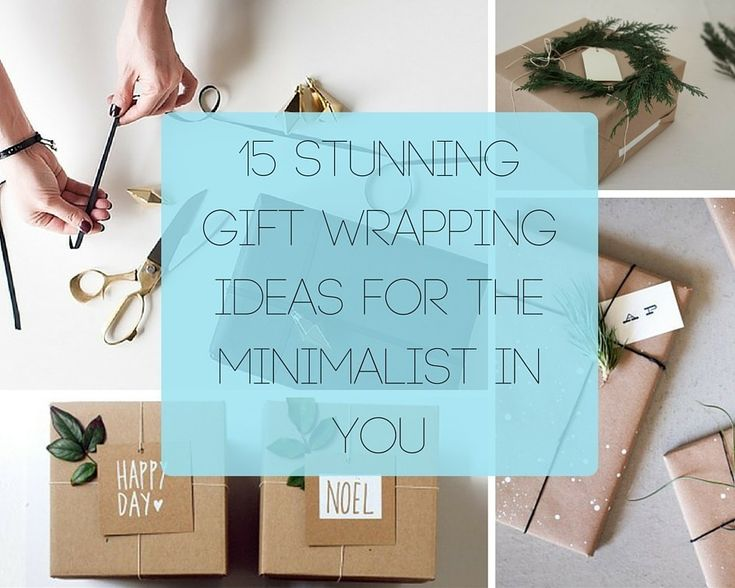 15 Stunning Gift Wrapping Ideas For The Minimalist In You