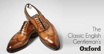 The Classic English Gentleman's Oxford
