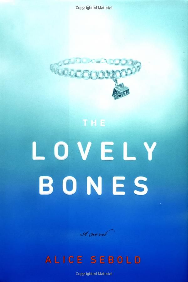 The Lovely BonesWorth Reading, Book Worms, Book Worth, Senior Years, Favourite Book, Favorite Book, Good Book, Alice Sebold, High Schools