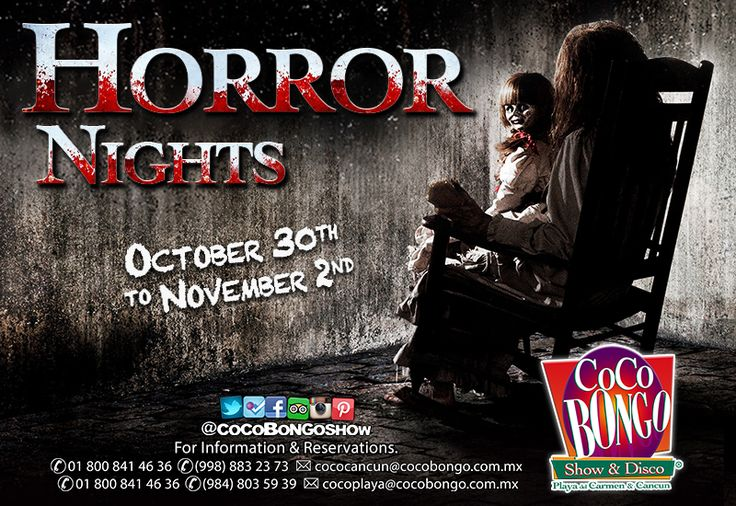 Get ready for the Horror Nights #CocoBongoStyle from october 30th to november 2nd! #Cancun #PlayaDelCarmen +info: http://on.fb.me/1oPdDwb