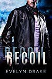 Recoil by Evelyn Drake (Author) #LGBT #Kindle US #NewRelease #Lesbian #Gay #Bisexual #Transgender #eBook #ad