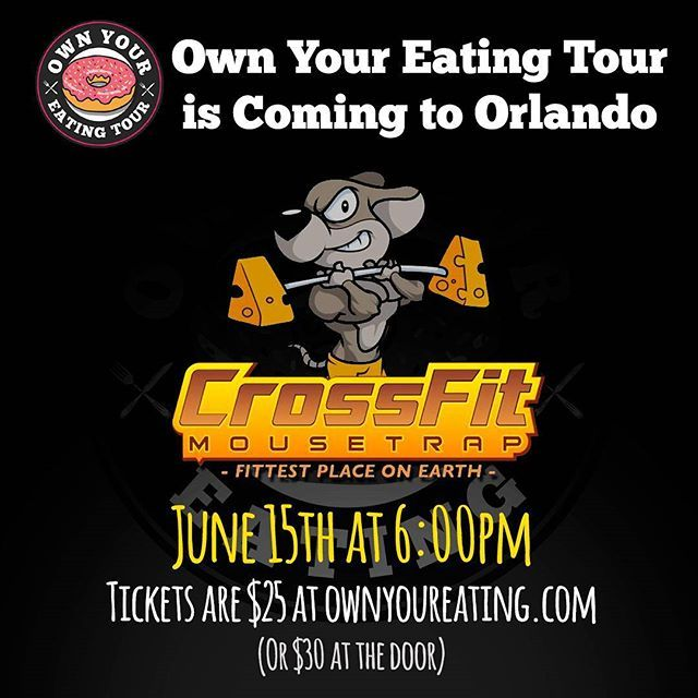 We are bringing the tour to Orlando and making a stop at CrossFit Mousetrap for 2 hours of fun and learning how to own your eating. Tickets are $25 (thru the link in bio) or $30 at the door. Donuts are welcome.🍩