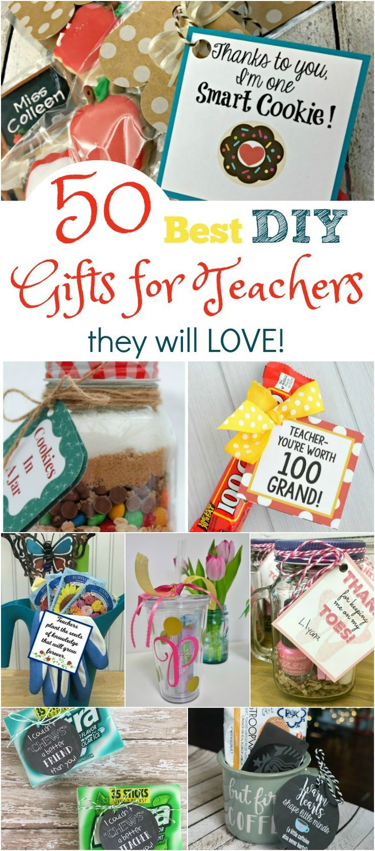 50 Best DIY Teachers Gifts They Will Love | Creative | Pinterest ...
