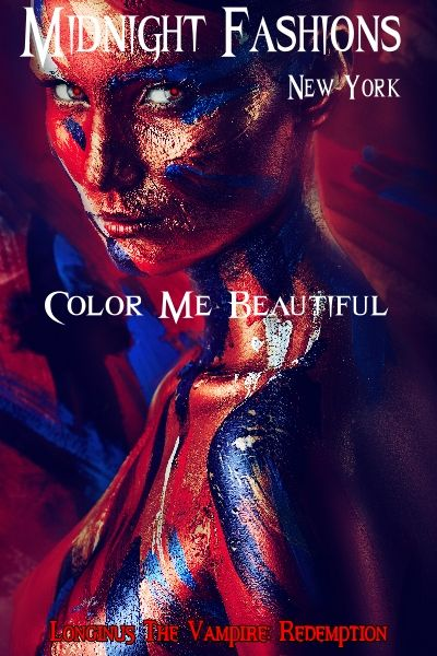 """Longinus The Vampire: Redemption  """"Colour me beautiful...""""  Amazon books and Kindle  www.longinusthevampire.com  #vampires #demons #horror #sexy"""