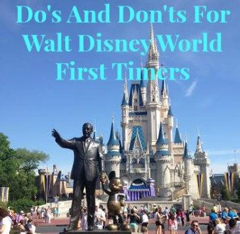Do's and Don'ts for Disney World First Timers