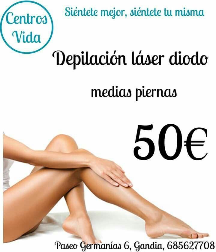 Promocion Noviembre Gandia 2015 Depilacion Laser Diodo Medias Piernas Depilacion Piernas Fotodepilacion