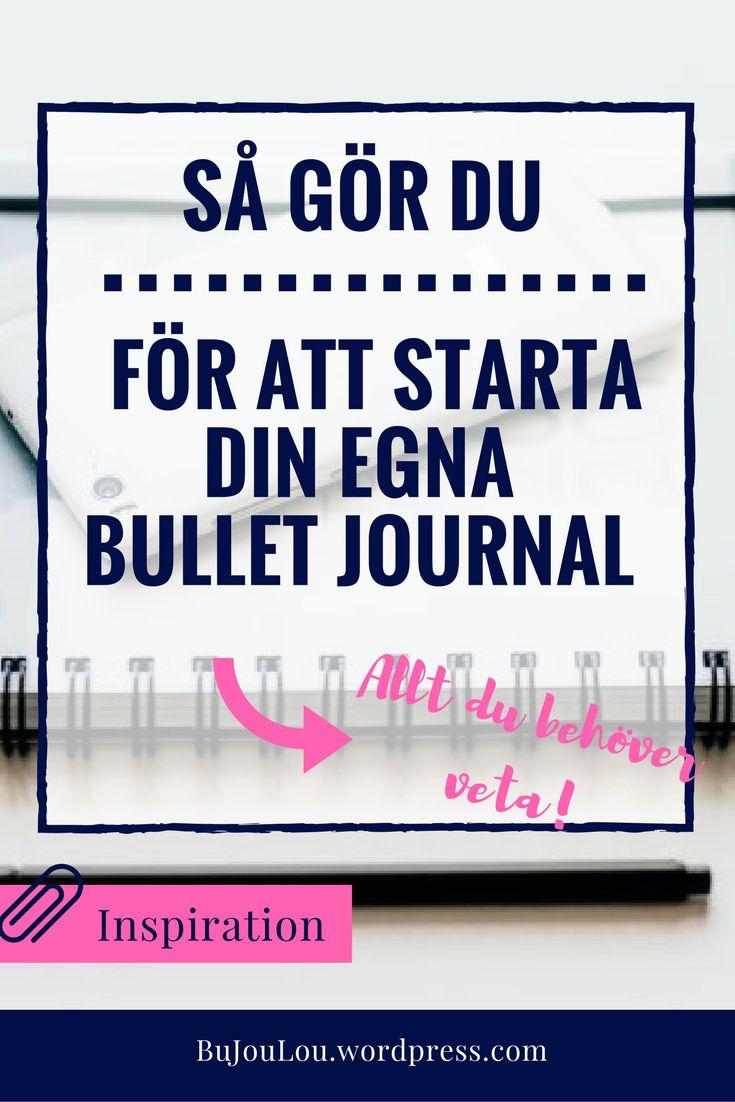 En sammanställning av information när man vill börja med sin egen Bullet journal! #bulletjournal #bulletjournalhowtostart #bulletjournaling #startabulletjournal #bulletjournalneedtoknow