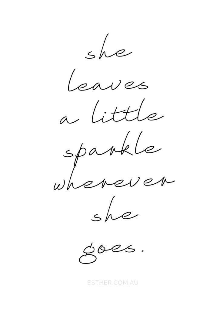 Sparkle and shine, darling!