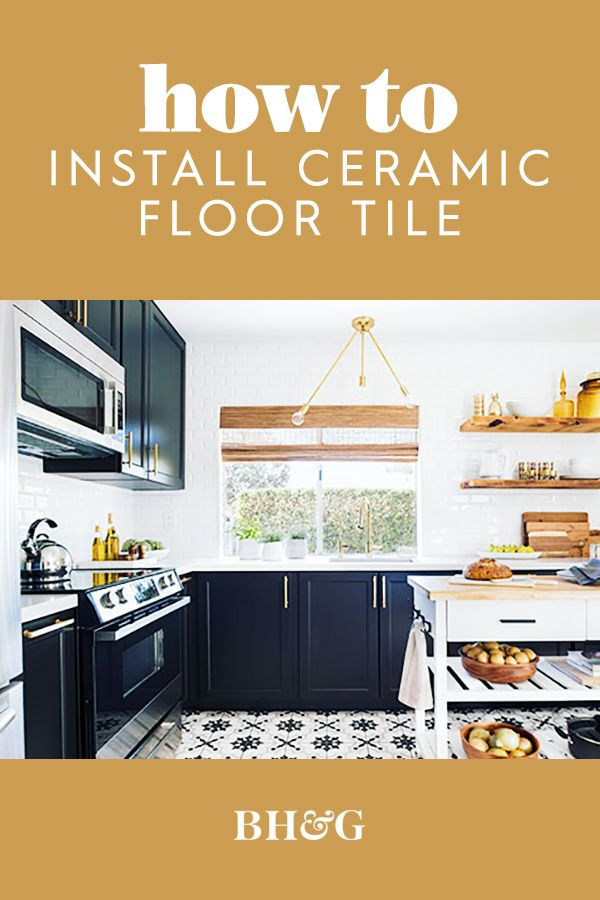 How To Install Ceramic Tile Kitchen