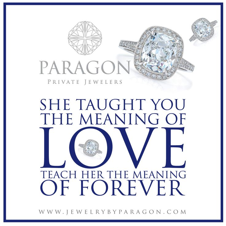 She taught you the meaning of love, teach her the meaning of forever.
