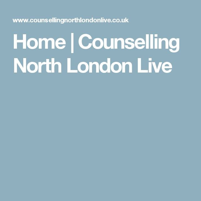 Home | Counselling North London Live