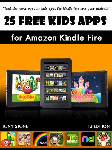 good 25 Free Kids Apps for Amazon Kindle Fire (1st Edition)