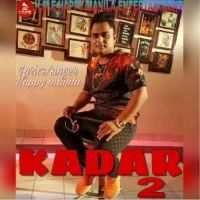 Kadar 2 Is The Single Track By Singer Happy Manila.Lyrics Of This Song Has Been Penned By Happy Manila & Music Of This Song Has Been Given By Happy Manila.