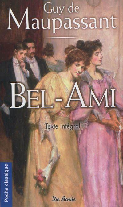 """""""Bel-Ami"""", Maupassant"""