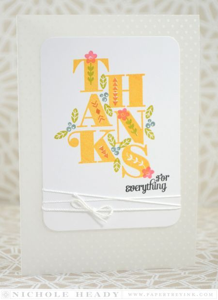 Thanks For Everything Card by Nichole Heady for Papertrey Ink (June 2015)