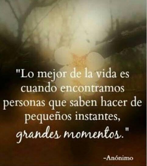 〽️Lo mejor de la vida es cuando encontramos personas que saben hacer de pequeños instantes GRANDES MOMENTOS...