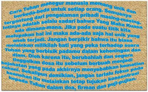 Kristen Sejati – Teguran adalah (1) ajakan bercakap-cakap; sapaan; (2) celaan; kritik; ajaran (sentilan, jeweran); (3) peringatan (KBBI Luring). Merupakan cara Tuhan berkomunikasi dengan umat…