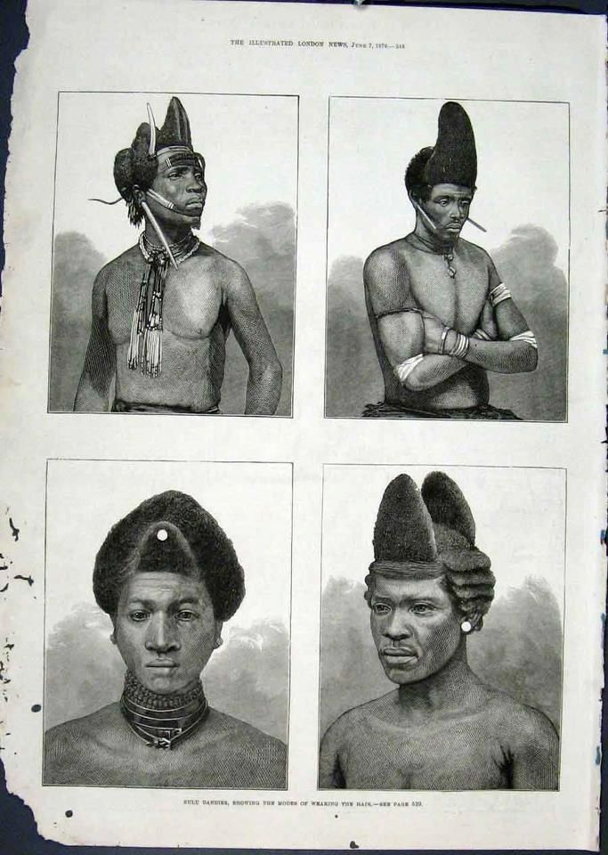 "Zoulou's hair style in South Africa in 1879 . ""Coiffures d'hommes Zoulou Afrique du Sud"", 1879 . ""Zulu Dandies Hairstyles - South Africa 1879"" ."