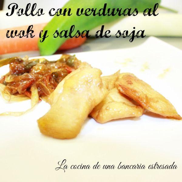 Pollo con verduras en wok con salsa de soja
