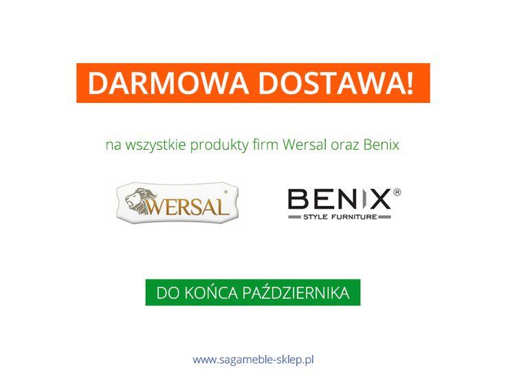 Uwaga! Od dziś wszystkie zamówienia zawierające produkty firm Wersal i Benix dostarczamy za darmo! Promocja tylko do końca października, nie zwlekajcie :)  http://sagameble-sklep.pl/aktualnosci/20-darmowa-dostawa-wersal-i-benix