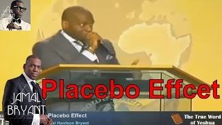 Pastor Jamal Bryant Minitries Sermons 2016 - The Placebo Effect Dr Jamal H Bryant sermons 2015