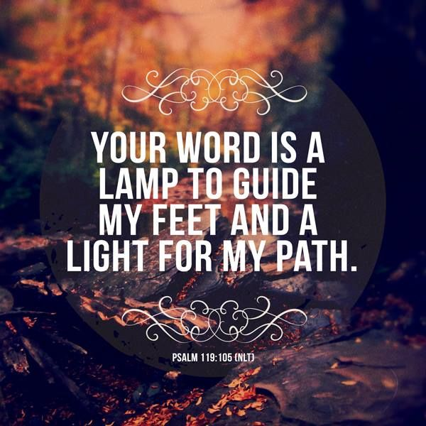 Love Quotes About Life: Your Word Is A Lamp To Guide My Feet And A Light For My