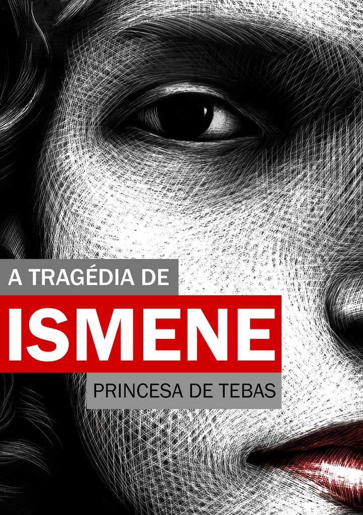 Poster and booklet for the play The Tragedy of Ismene: Princess of Tebes (CCBB). by Ricardo Cunha Lima #scratchboard
