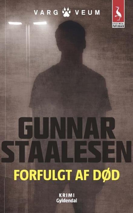 Forfulgt af død (Gyldendal paperback Varg Veum, nr. 13) af Gunnar Staalesen (Bog) - køb hos Saxo