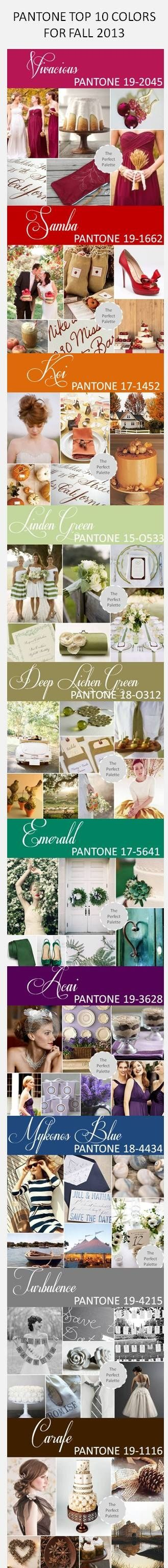 Top 10 Pantone Colors for Fall, 2013! http://www.theperfectpalette.com/2013/03/pantone-color-report-fall-2013.html