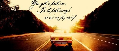 Fast Car by Tracy Chapman :) quotes. Pinterest Cars and Fast ...