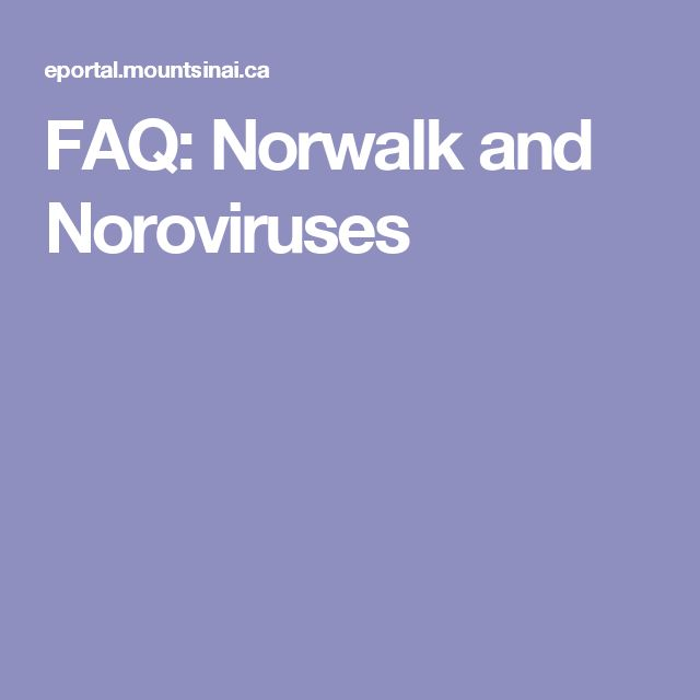 FAQ: Norwalk and Noroviruses