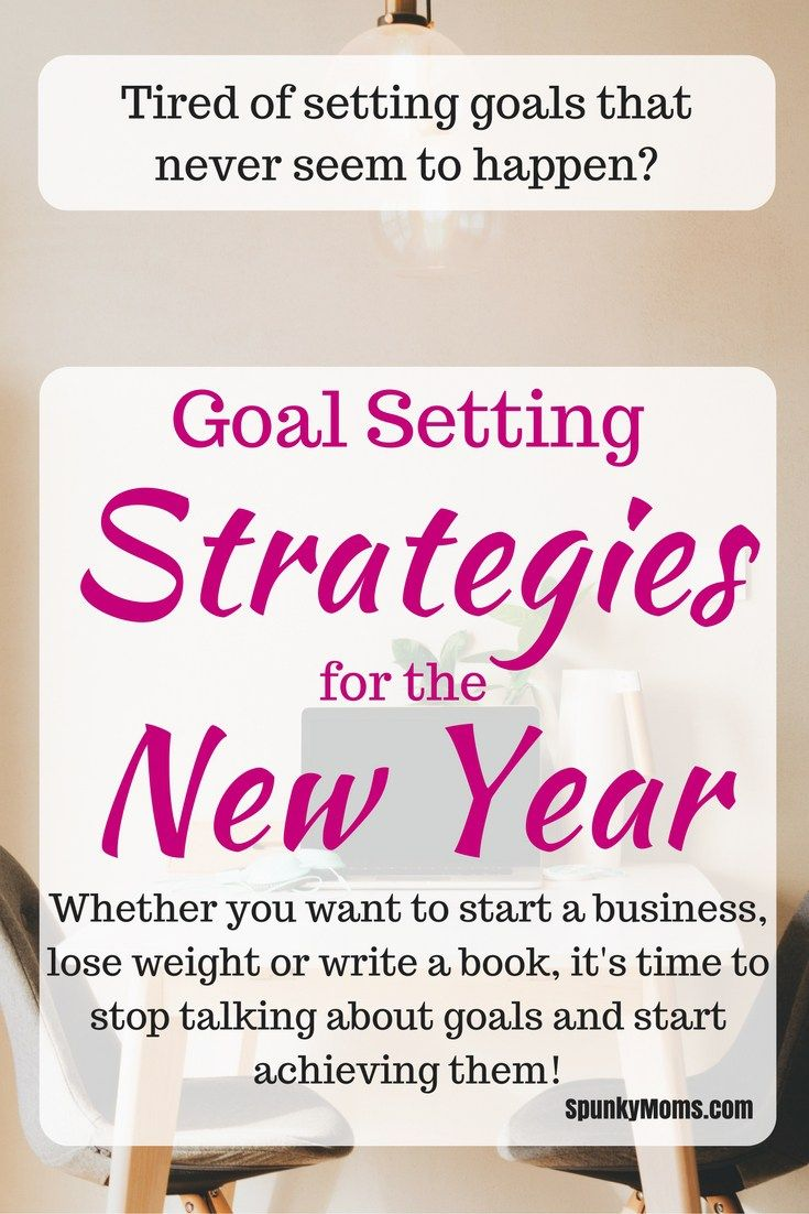 Are You Tired Of Setting Goals And Not Achieving Them? It's A Great Time To