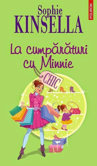 Un fel de jurnal: La cumpărături cu Minnie de Sophie Kinsella