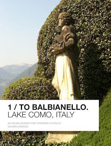 Book - Ebook: To Balbianello, Lake Como.  An extra-ordinary journey among photo galleries, rare infos, music, pop up.  Read& enjoy: download at iTunes: tinyurl.com/njddjv6