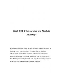 If you were President of the US and you were making decisions on trading, would you rather have a comparative or absolute advantage in trading? Can you have both a comparative and absolute advantage in trading?…  (More)