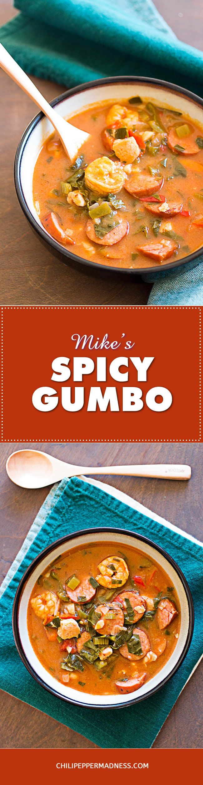 Mike's Spicy Gumbo - This is one of my favorite gumbo recipes made extra spicy with shrimp, chicken, andouille and LOADS of flavor. You can easily adjust the heat level to your own preference.