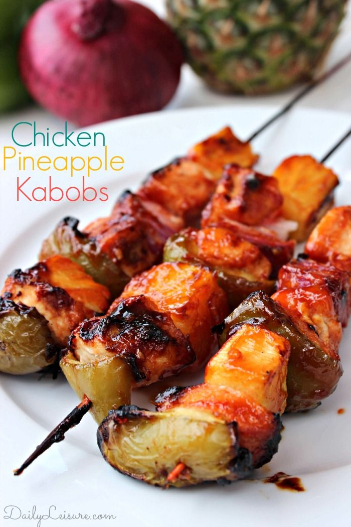 Chicken Pineapple Kabobs #recipe #foodie #yum