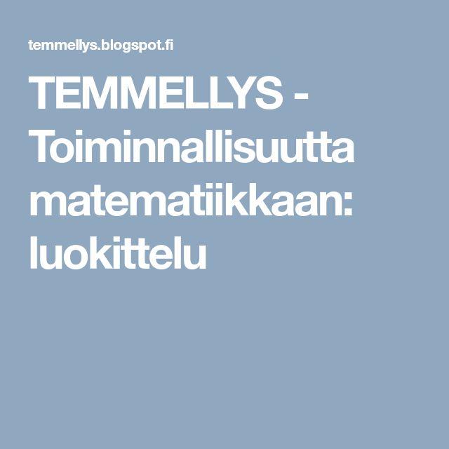 TEMMELLYS - Toiminnallisuutta matematiikkaan: luokittelu