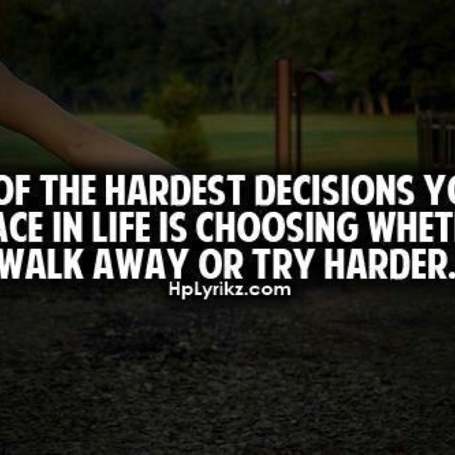 Hard Decision Quotes About Love. QuotesGram