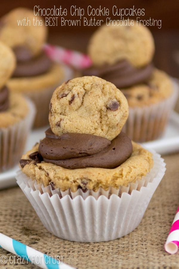 Chocolate Chip Cookie Cupcakes and the BEST chocolate frosting ever! Plus a tutorial on how to brown butter!