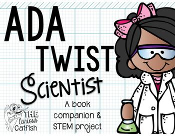 Check out this book companion and STEM project for Ada Twist Scientist!