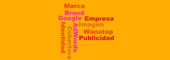 Hacer #branding con #GoogleAdwords