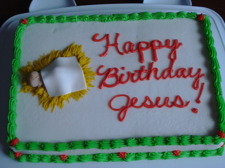 happy birthday jesus cake photos   Happy Birthday Jesus Cake — Christmas  I think this would be a good tradition to start